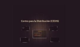 Centro para la Distribución (CEDIS)