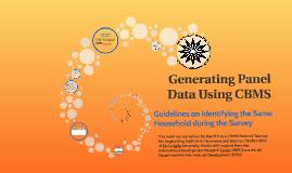 Generating Panel Data Using CBMS