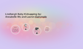 Lindbergh Baby Kidnapping by: