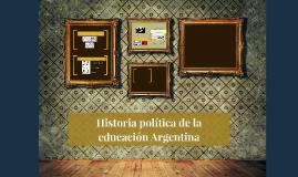 Historia política de la educación Argentina