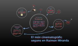 El món cinematogràfic segons Raimon Miranda