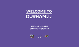 Life at Durham University Summer 2016