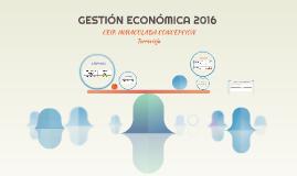 GESTIÓN ECONÓMICA 2016