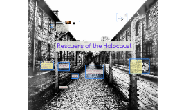 Rescuers of the Holocaust
