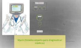 Copy of Mycin fue uno de los primeros sistemas expertos que se usaro