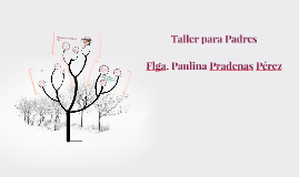 Copy of Copy of Taller para Padres