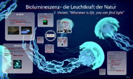 Biolumineszenz- die Leuchtkraft der Natur