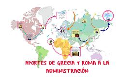 Copy of APORTES DE GRECIA Y ROMA A LA ADMINISTRACIÓN