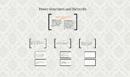 Power Structures and Hierarchy