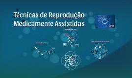 Tecnicas de Reprodução Medicamente Assistidas