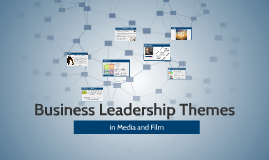 Business Leadership Themes