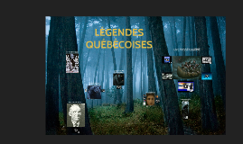 Légendes québécoises