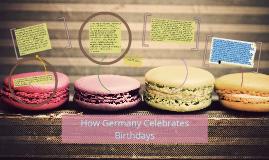 How Germany Celebrate's Birthays