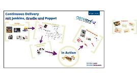 Continuous Delivery mit Jenkins, Gradle und Puppet