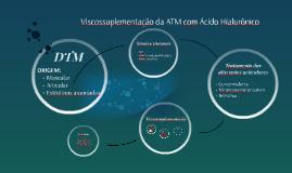 Viscossuplementação da ATM com Ácido Hialurônico