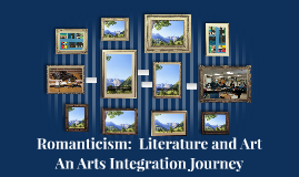 Romanticism:  Literature and Art