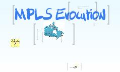 MPLS Evolution
