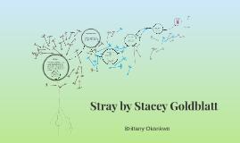 Copy of Stray by Stacey Goldblatt