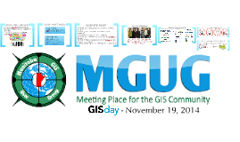 MGUG and GIS Day 2014