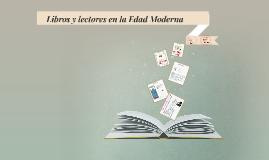 Libros y lectores en la Edad Moderna