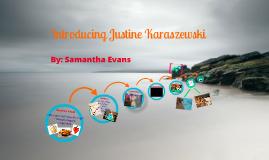 Introducing Justine