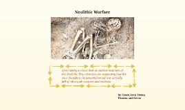 Neolithic Warfare