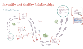 Sexuality and Healthy Relationships