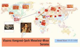 Copy of Viyana Kongresi-Şark Meselesi-Mısır Sorunu