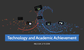 Technology and Academic Achievement