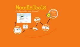 NoodleTools - How to create your account