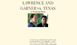 LAWRENCE AND GARNER vs. TEXAS
