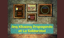 Ang Kilusang Propaganda at La Solidaridad