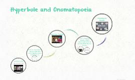 Copy of Hyperbole and Onomatopoeia