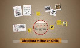 Copy of Dictadura militar en Chile.
