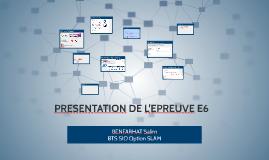 PRESENTATION DE L'EPREUVE E6