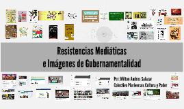 Copy of Resistencias Mediáticas