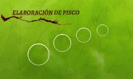 ELABORACIÓN DE PISCO