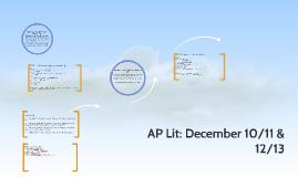 AP Lit: December 10/11 & 12/13