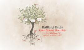 """Battling Bugs"""