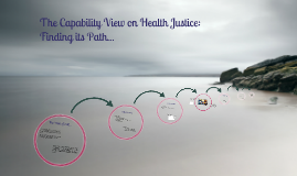 UW Presentation - The capability view on health justice