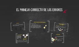 EL MANEJO CORRECTO DE LOS ERRORES