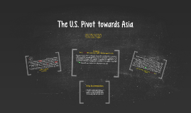The U.S. Pivot towards Asia