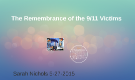 The Remembrance of the 9/11 Victims