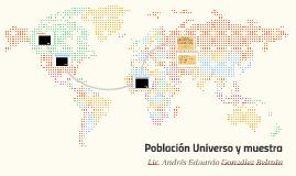 Población Universo y muestra