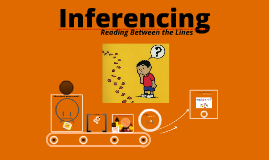 Copy of Inferencing
