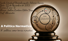 Copy of A Politica Normativa
