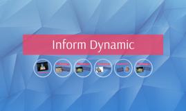 Inform Dynamic
