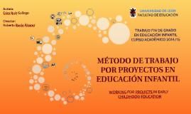 MÉTODO DE TRABAJO POR PROYECTOS EN EDUCACIÓN INFANTIL