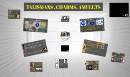 TALISMANS & CHARMS