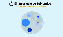 El Imperfecto de Subjuntivo